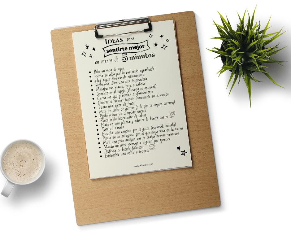 Ideas para sentirse mejor en menos de 5 minutos